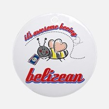 Awesome Being Belizean Ornament (Round)