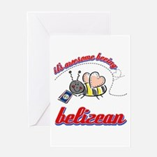Awesome Being Belizean Greeting Card