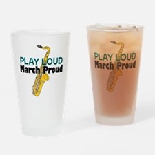 Play Loud March Proud Sax Pint Glass