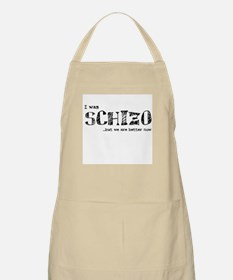 I was sChIzo but we are bette BBQ Apron