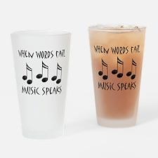 Words Fail Music Speaks Pint Glass