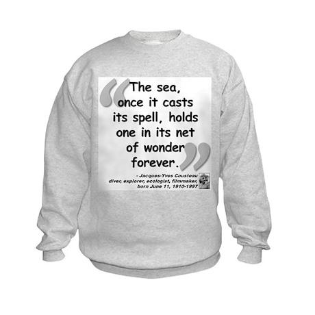Cousteau Sea Quote Kids Sweatshirt