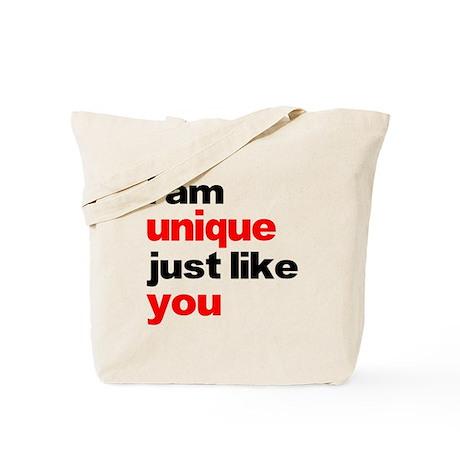 I am unique just like you shi Tote Bag