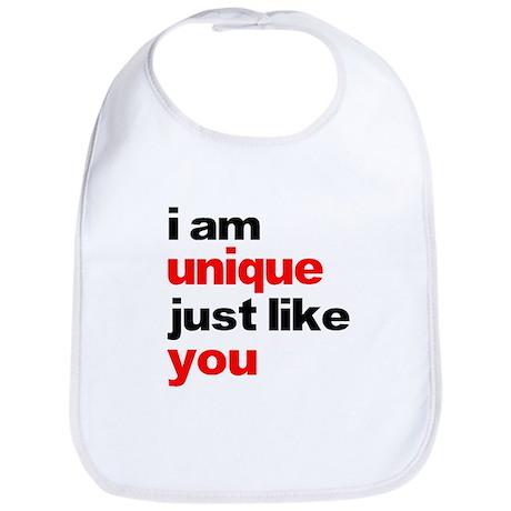 I am unique just like you shi Bib