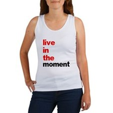 Live In The Moment Shirt Women's Tank Top