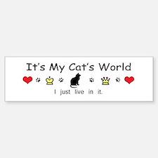 It's My Cat's World Sticker (Bumper)