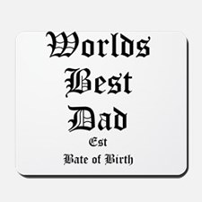 Worlds Best Dad Mousepad
