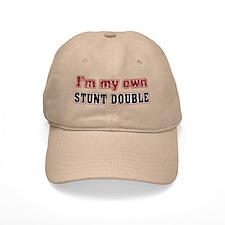 I Do My Own Stunts Baseball Cap