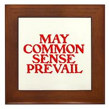MAY COMMON SENSE PREVAIL Framed Tile