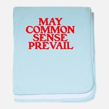 MAY COMMON SENSE PREVAIL baby blanket