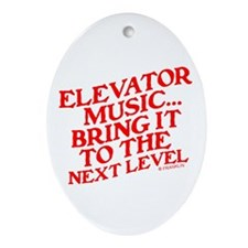 ELEVATOR MUSIC Ornament (Oval)