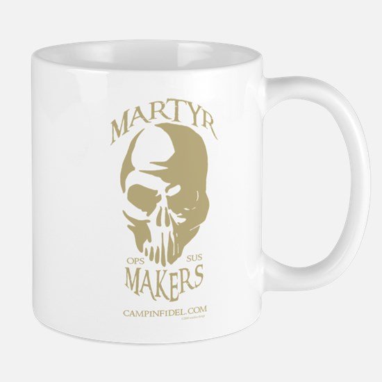 Martyr Makers Mug