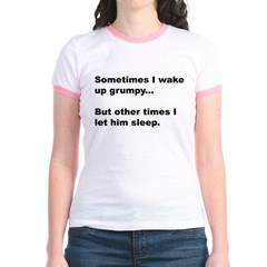 Waking Grumpy T