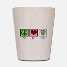 Peace Love Dogs Shot Glass