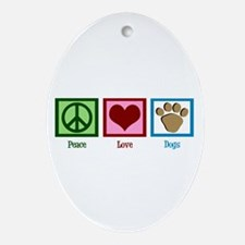Peace Love Dogs Ornament (Oval)