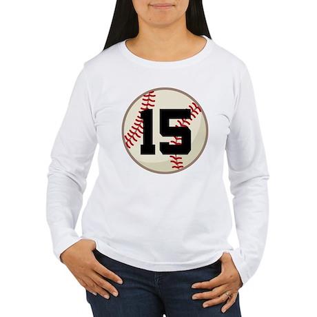 Baseball Player Number 15 Team Women's Long Sleeve