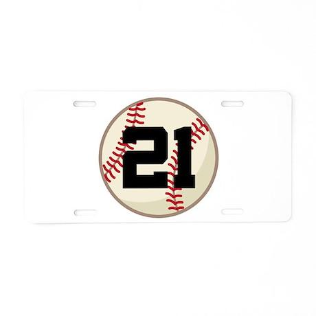 Baseball Player Number 21 Team Aluminum License Pl
