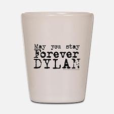 Forever Dylan Shot Glass