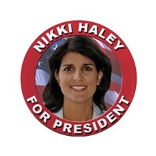 "Nikki Haley for President 3.5"" Button"
