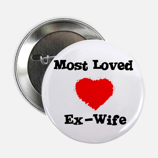 Most Loved Ex-Wife Button