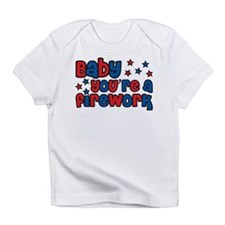 Baby you're a firework Infant T-Shirt
