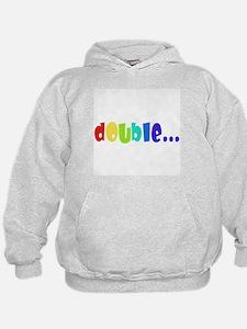 Double... Hoodie