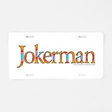Jokerman/Bob Dylan Aluminum License Plate