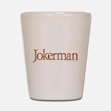 Jokerman/Bob Dylan Shot Glass