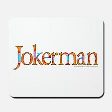 Jokerman/Bob Dylan Mousepad