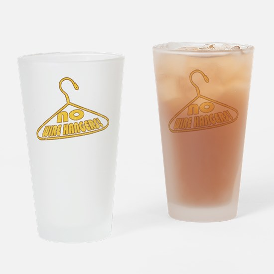 No Wire Hangers! Pint Glass