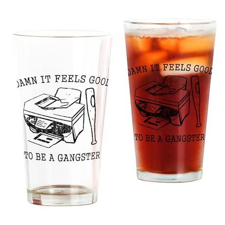 Damn it Feels Good Pint Glass