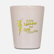 I Eat Lightning and Crap Thun Shot Glass