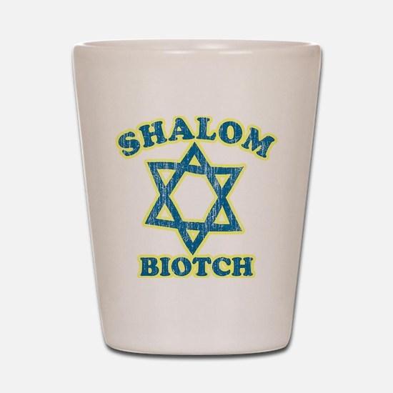Shalom Biotch Shot Glass