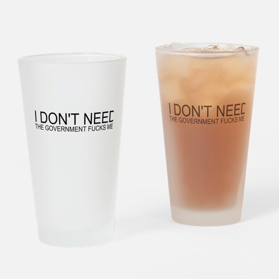 I Don't Need Sex Pint Glass