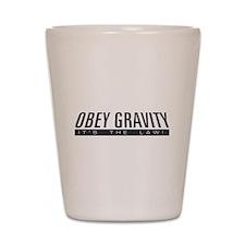 Obey Gravity Shot Glass