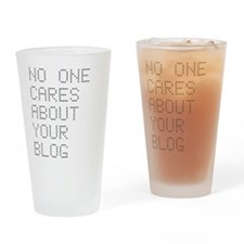 No One Cares About Your Blog Pint Glass