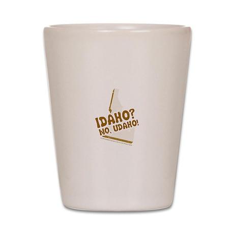 Idaho? No Udaho! Shot Glass