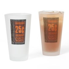 25¢ Push to Reject Pint Glass