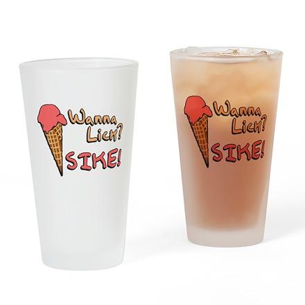 Wanna Lick? Pint Glass