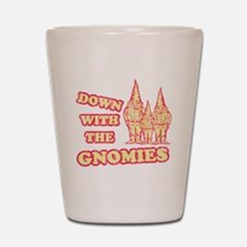 Down With the Gnomies Shot Glass