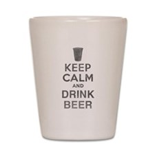 Keep Calm and Drink Beer Shot Glass