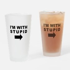 I'm With Stupid Pint Glass