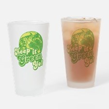 Keep it Green Yo! Pint Glass