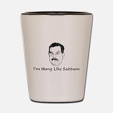 I'm Hung Like Saddam Shot Glass