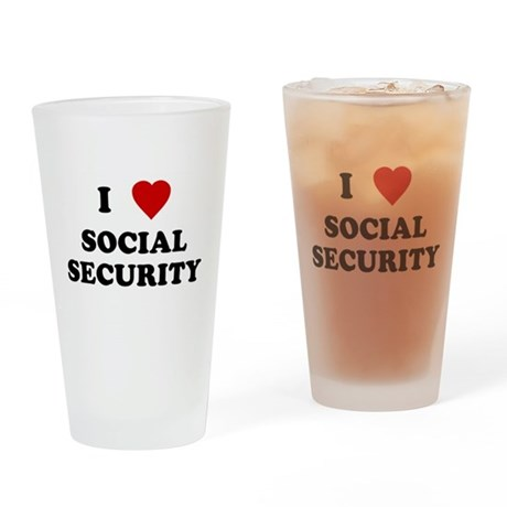 I Love Social Security Pint Glass