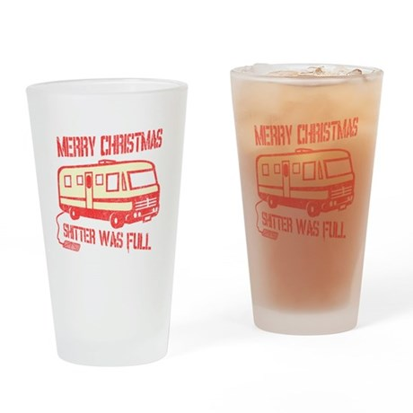 Merry Christmas, Shitter Was Pint Glass