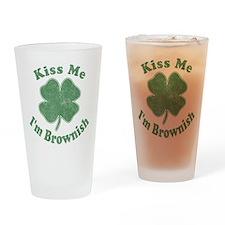 Kiss Me I'm Brownish Pint Glass