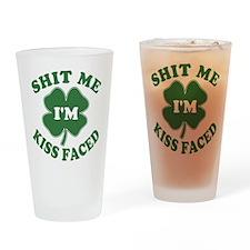 Shit Me I'm Kiss Faced Pint Glass