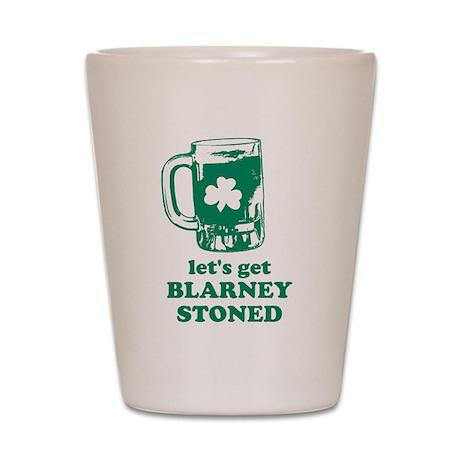Let's Get Blarney Stoned Shot Glass