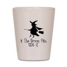 If the Broom Fits Shot Glass